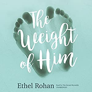 The Weight of Him Audiobook