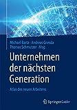 Unternehmen der nächsten Generation: Atlas des neuen Arbeitens