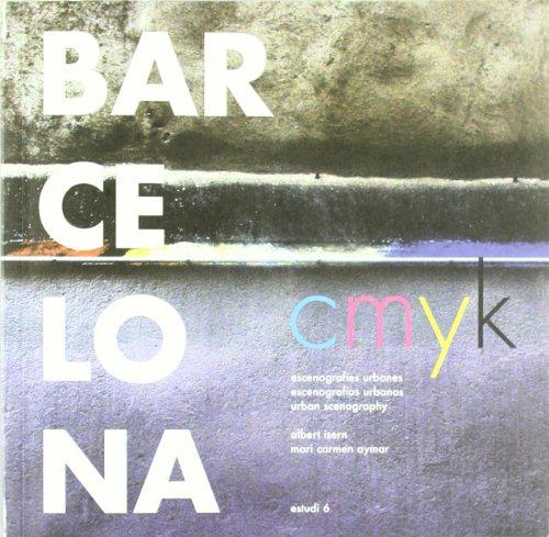 Descargar Libro Barcelona Cmyk - Escenografias Urbanas Mari Carmen Aymar