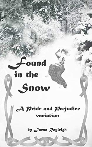 Pdf Romance Found in the Snow: A Pride and Prejudice Variation