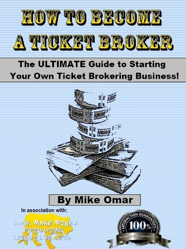 how-to-become-a-ticket-broker-make-a-full-time-income-working-10-hours-per-week