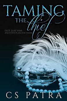Taming the Thief by [Patra, CS]