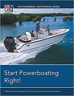 Book Start Powerboating Right!: The National Standard for Quality On-The-Water Instruction (Powerboat Certification) by U S Sailing Association (2013-01-15)