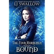 The Four Horsemen: Bound (The Four Horsemen Series Book 2)
