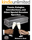 Toasts, Eulogies, Introductions, and Other Special Occasion Speeches