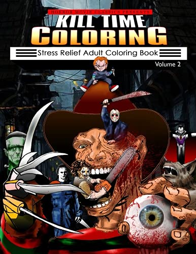 Kill Time Coloring Volume 2: Stress Relief Adult Coloring Book]()