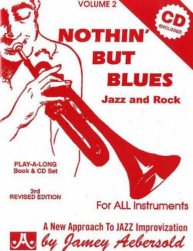Nothin' But Blues: Jazz And Rock, Vol. 2 (Book & CD - Jazz Rock