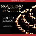 Nocturno de Chile [By Night in Chile] | Roberto Bolano