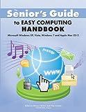 The Senior's Guide to Easy Computing Handbook