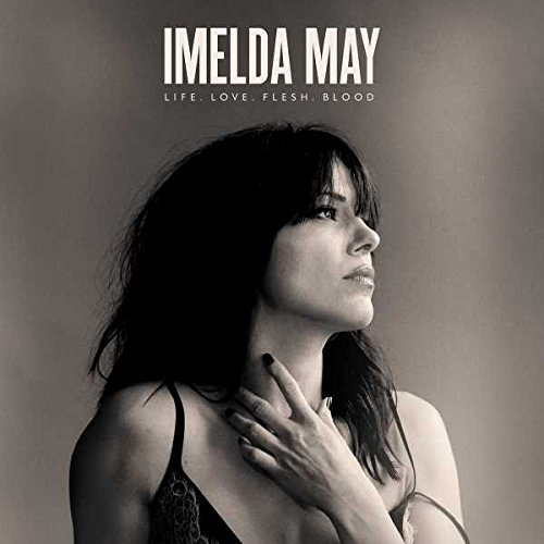 CD : Imelda May - Life Love Flesh Blood: Deluxe Edition (CD)