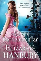 A Bright Particular Star (English Edition)