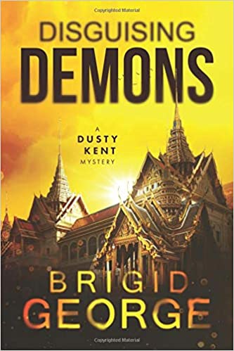 Disguising Demons (Dusty Kent Mysteries)