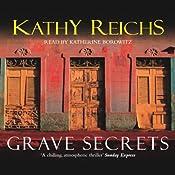 Grave Secrets: Temperance Brennan, Book 5 | Kathy Reichs