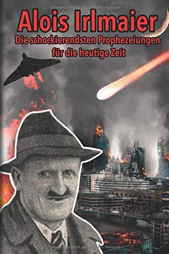 2015 3 weltkrieg alois irlmaier Der 3.