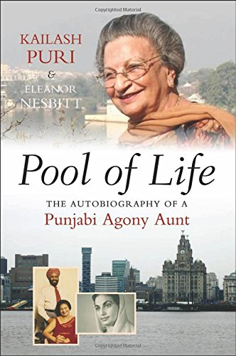 Pool of Life: The Autobiography of a Punjabi Agony Aunt (The Sussex Library of Asian Studies)