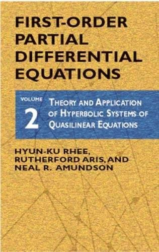 First-Order Differential Equations: Volume 2, Theory and Application of Hyperbolic Systems of Quasilinear Equations