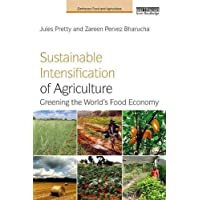 Sustainable Intensification of Agriculture: Greening the World's Food Economy
