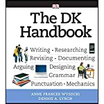 VangoNotes for The DK Handbook | Anne Frances Wysocki,Dennis A. Lynch