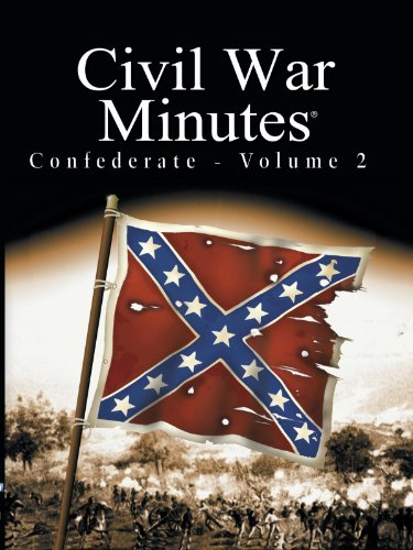 (Civil War Minutes - Confederate Volume 2)