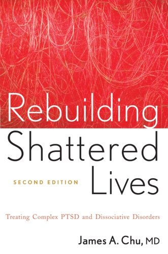Rebuilding Shattered Lives Second Edition