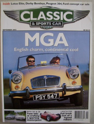 Classic & Sports Car, September 2002, Vol. 21 No. 6 (MGA - The Sleek Roadster is MG's Finest, BMW 507 & Z8, Lancia D50, Peugeot 304, Derby Bentleys)