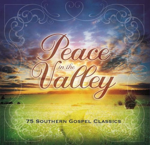 Classic Southern Gospel Music (5 cd Collection) - Peace in the Valley: 75 Classic Southern Gospel Songs