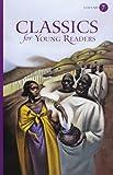 young classics - Classics for Young Readers, Vol. 7
