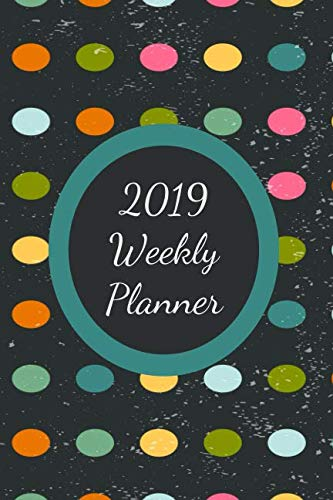 2019 Weekly Planner: Paper Back Journal. Size 6