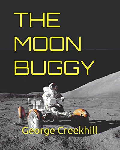 The Moon Buggy: Lunar Roving Vehicle (Space) ()