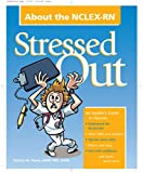 Stressed Out about the NCLEX-RN, Pierce, Patricia M., 1578398932