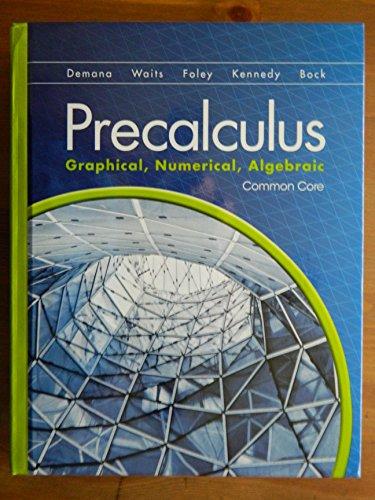 Precalculus: Graphical, ... Common Core