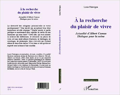 Livre gratuits en ligne A la Recherche du Plaisir de Vivre Actualite d'Albert Camus Dialogue pour la Scene pdf, epub ebook