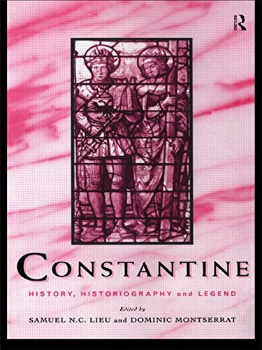 Constantine: History, Historiography and Legend
