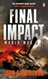 Final Impact: World War 2.3 (Axis of Time Trilogy 3)