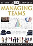 Essential Managers: Managing Teams
