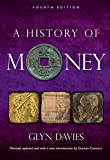 img - for A History of Money: Fourth Edition book / textbook / text book
