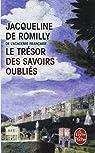 Le trésor des savoirs oubliés par Romilly
