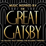 VARIOUS ARTISTS - MUSIC INSPIRED BY THE GREAT GATSBY - 2 CD SET