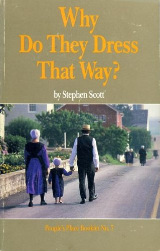 Why Do They Dress That Way? (People's Place Booklet, No 7) (Place Peoples Booklet)