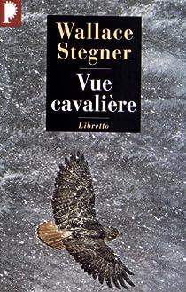 Vue cavalière par Stegner