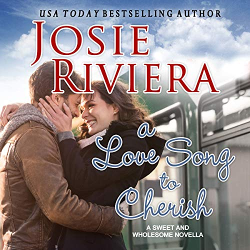A Love Song to Cherish: A Sweet and Wholesome Christian Novella: Cherish Series, Book 1