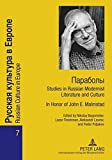 img - for Paraboly: Studies in Russian Modernist Literature and Culture- In Honor of John E. Malmstad (Russian Culture in Europe) (English and Russian Edition) book / textbook / text book