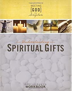 Understanding spiritual gifts a verse by verse study of 1 understanding spiritual gifts participants workbook meeting god in scripture negle Image collections