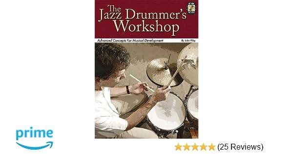 Jazz Drummers Workshop Bk/CD Advanced Concepts For Musical