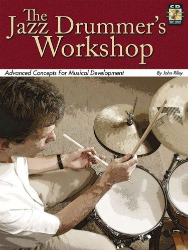 Jazz Drummers Workshop Bk/CD Advanced Concepts For Musical Development [Riley, John] (Tapa Blanda)