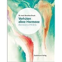Verhüten ohne Hormone: Alternativen zu Pille und Co.