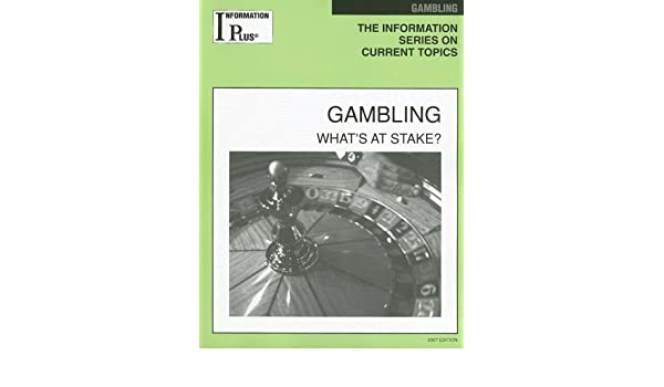 Gambling information plus reference series stake whats gambling hansel