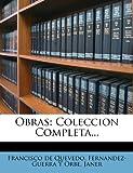 Obras, Francisco de Quevedo, 1274674999