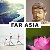 Far Asia - Beauty Culture, Largest Peace, Body Exercises, Rising Sun, Country Extremes