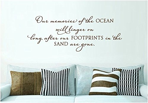 Susie85Electra Our Memories Of The Ocean Will Linger On Long After Our Footprints In The Sand Are Gone Wall Decal